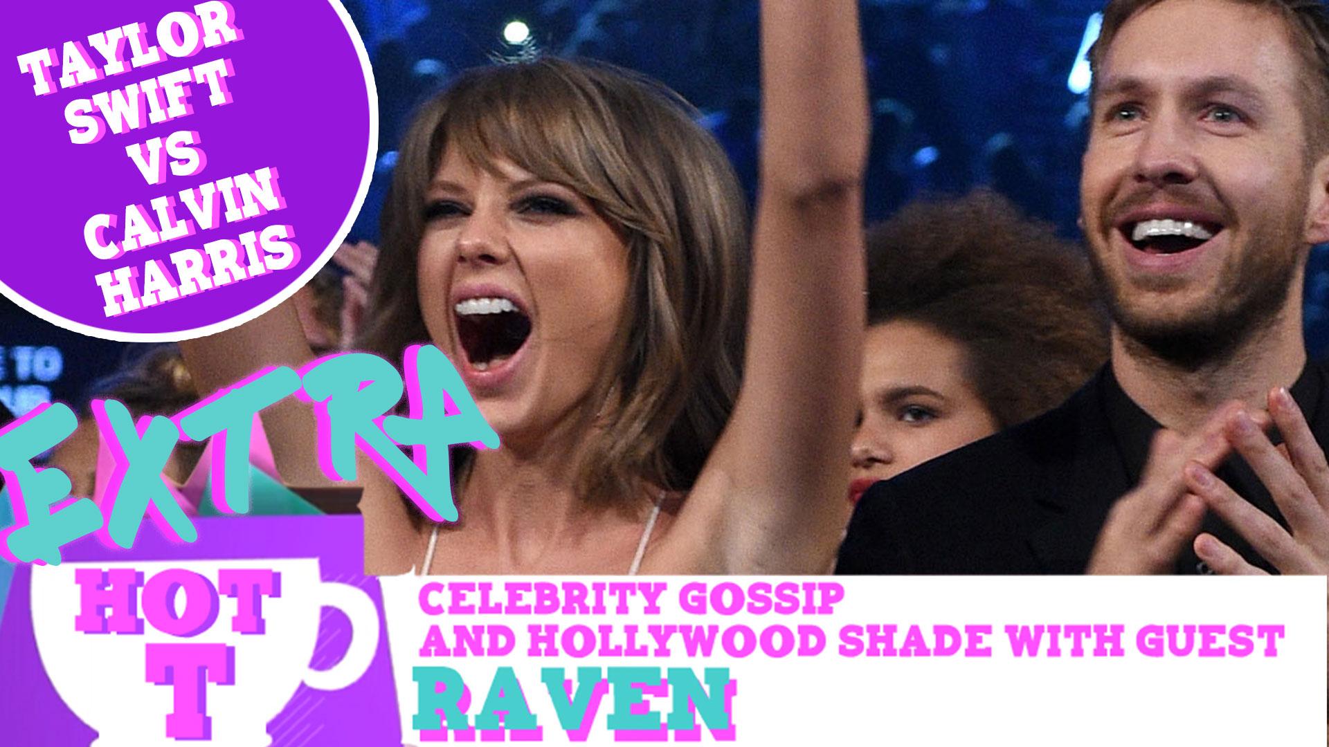Extra Hot T: Taylor Swift Vs Calvin Harris
