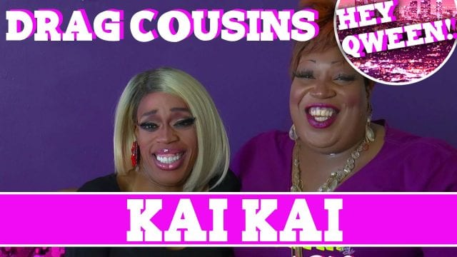 Drag Cousins: Kai Kai with RuPaul's Drag Race Star Jasmine Masters & Lady Red Couture: Episode 5