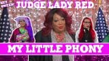 Judge Lady Red: Shade or No Shade S2E2: The Case Of My Little Phony!