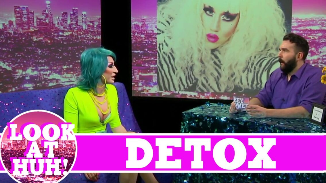 Detox LOOK AT HUH! On Hey Qween with Jonny McGovern