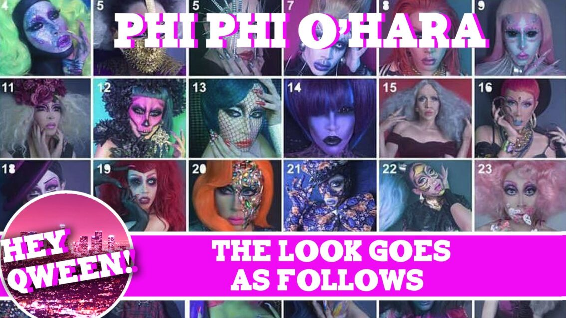 The Look Goes As Follows: Phi Phi O' Hara's 365 Days Of Drag