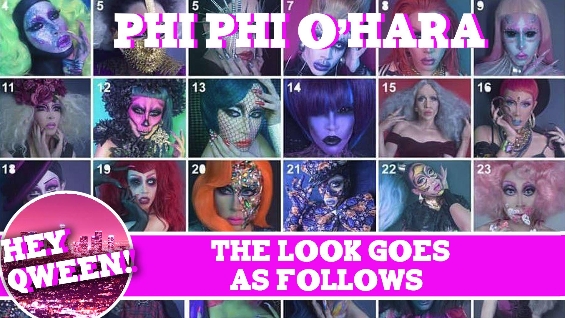 The Look Goes As Follows: Phi Phi O' Hara's 365 Days Of Drag