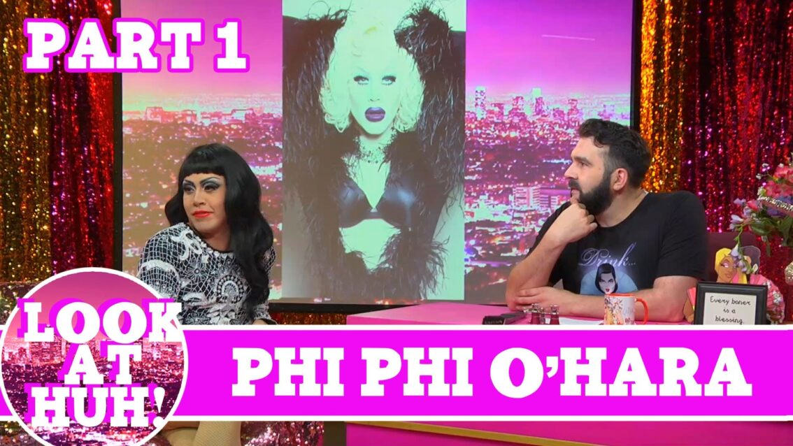 Phi Phi O'Hara LOOK AT HUH Part 1 On Hey Qween with Jonny McGovern