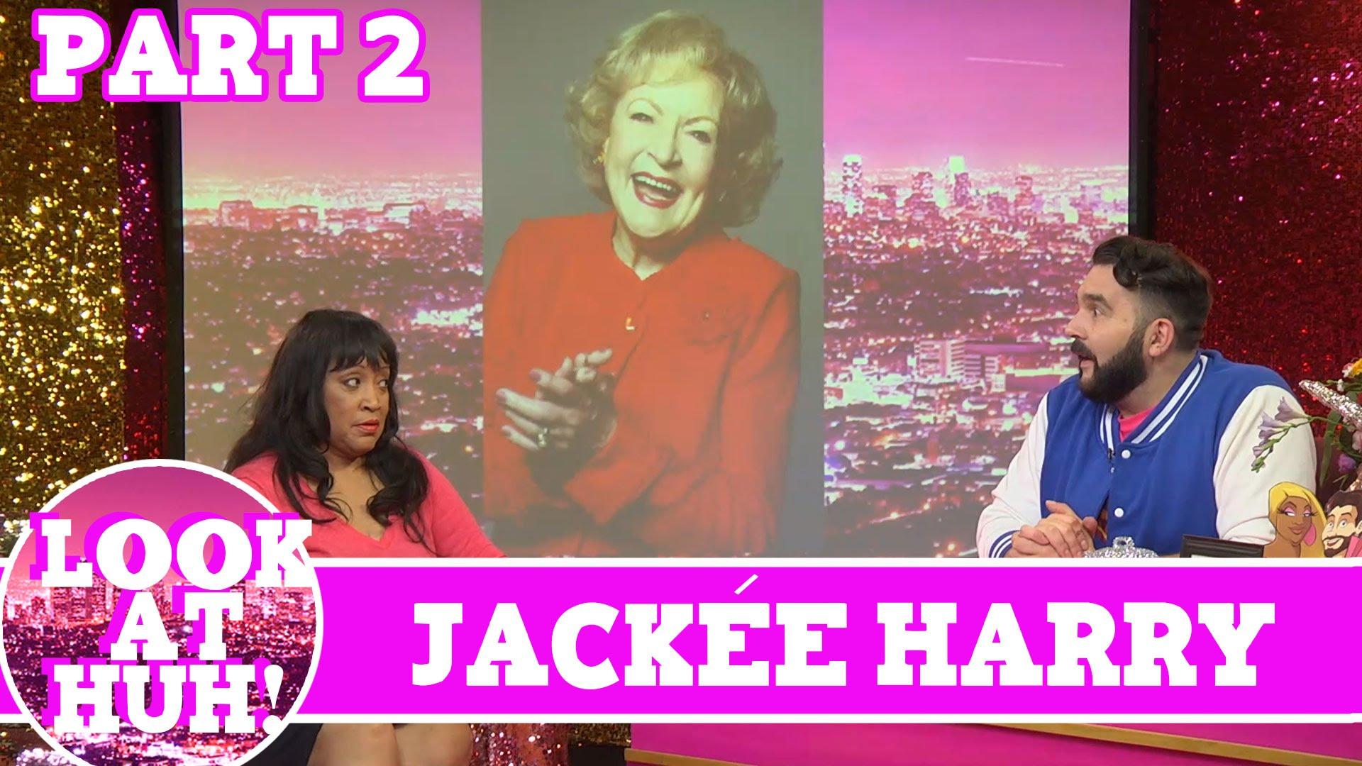Jackee Harry LOOK AT HUH Pt 2 on Hey Qween with Jonny McGovern