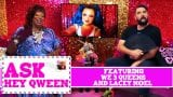 Lacey Noel and We 3 Queens on Ask Hey Qween! with Jonny McGovern & Lady Red Couture! S1E7