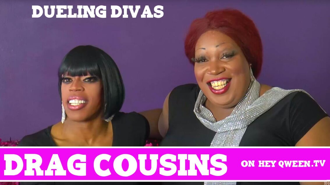 Drag Cousins: DUELING DIVAS: with Jasmine Masters & Lady Red Couture: Episode 9