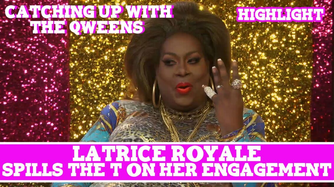 Hey Qween EXCLUSIVE: Latrice Royale Spills The T On Her Engagement!