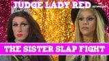 Judge Lady Red: Shade or No Shade S2E5- Case of The Sister Slap Fight