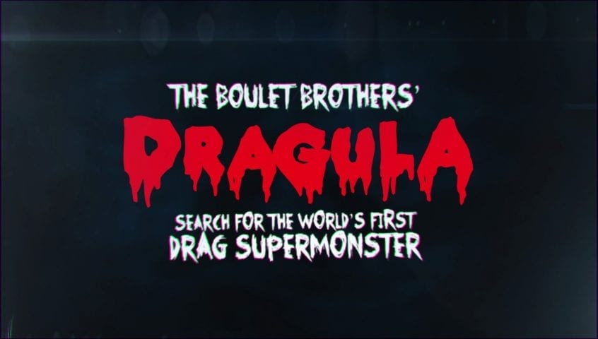 DRAGULA: Search For The World's First Drag SUPER MONSTER!