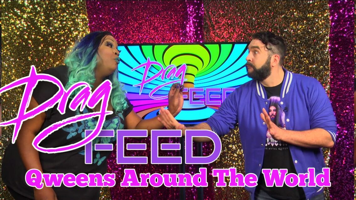 "Jonny McGovern & Lady Red Couture ""Qweens Around The World"" on Drag Feed"