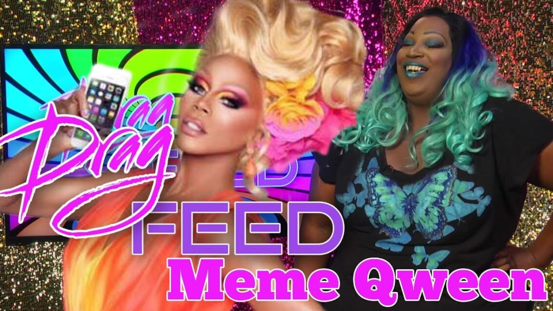 """Lady Red Couture """"Meme Qween"""" on Drag Feed"""