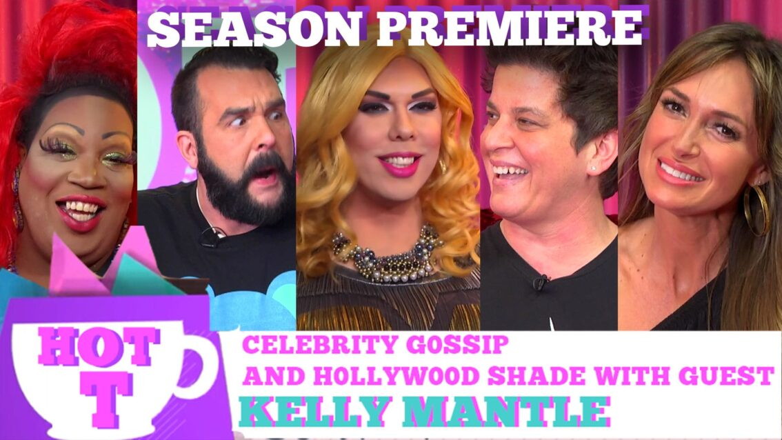 KELLY MANTLE on HOT T! Season Premiere! S3E1