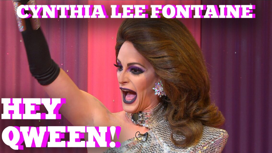CYNTHIA LEE FONTAINE on HEY QWEEN!