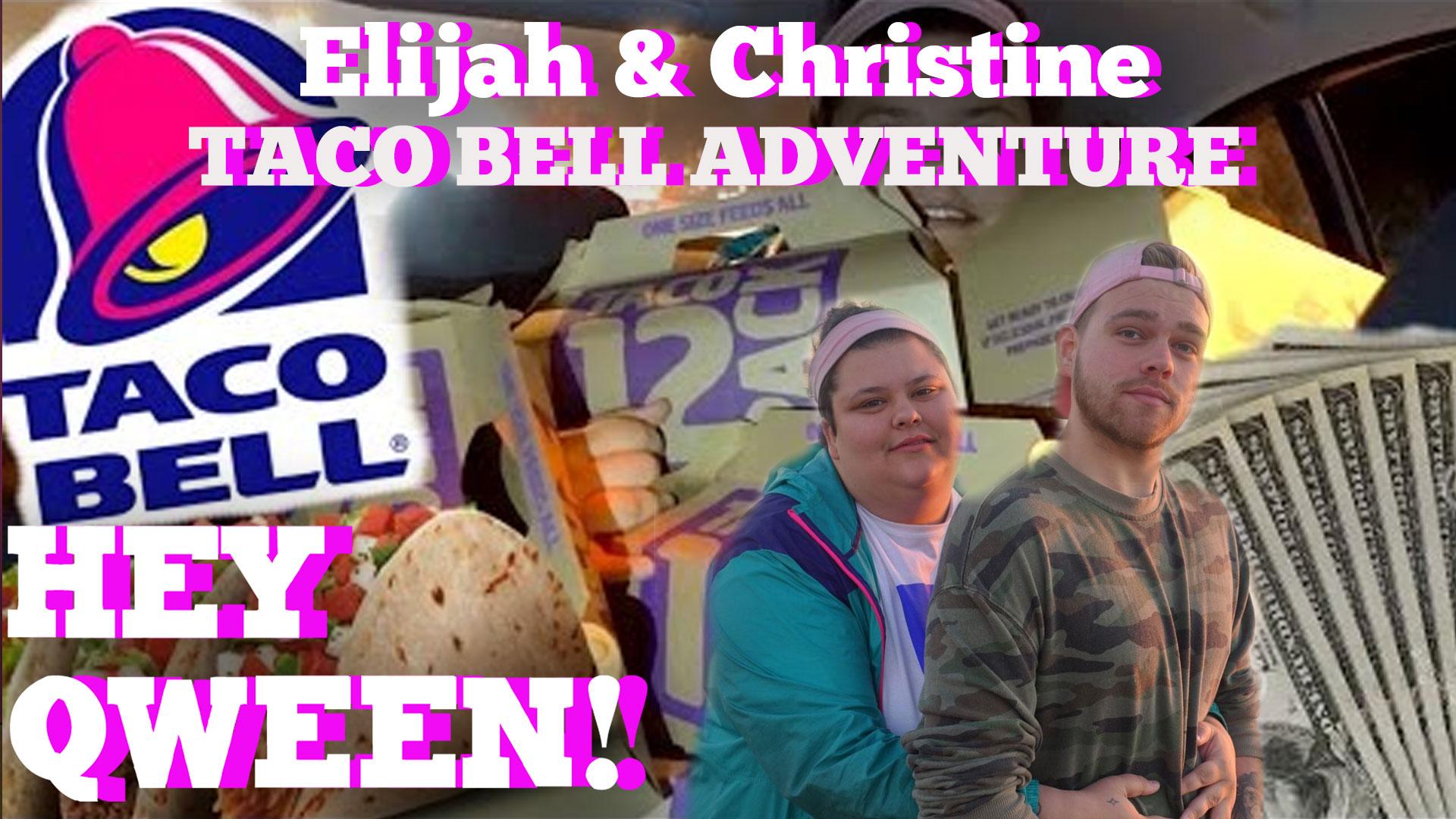 Elijah Daniels' Taco Bell Adventure: Hey Qween! BONUS