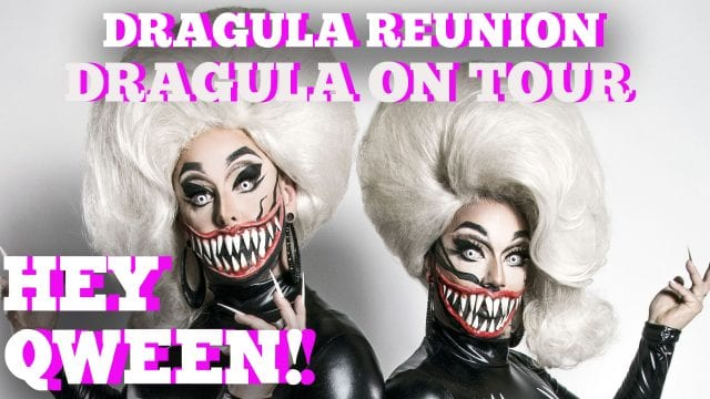 Hey Qween! BONUS: Dragula ON TOUR!