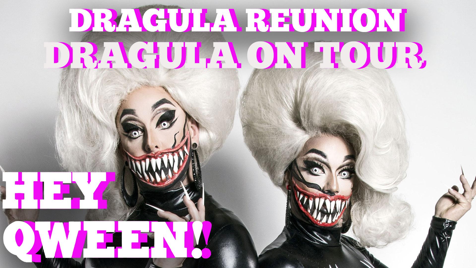 Hey Qween! BONUS: Dragula ON TOUR!