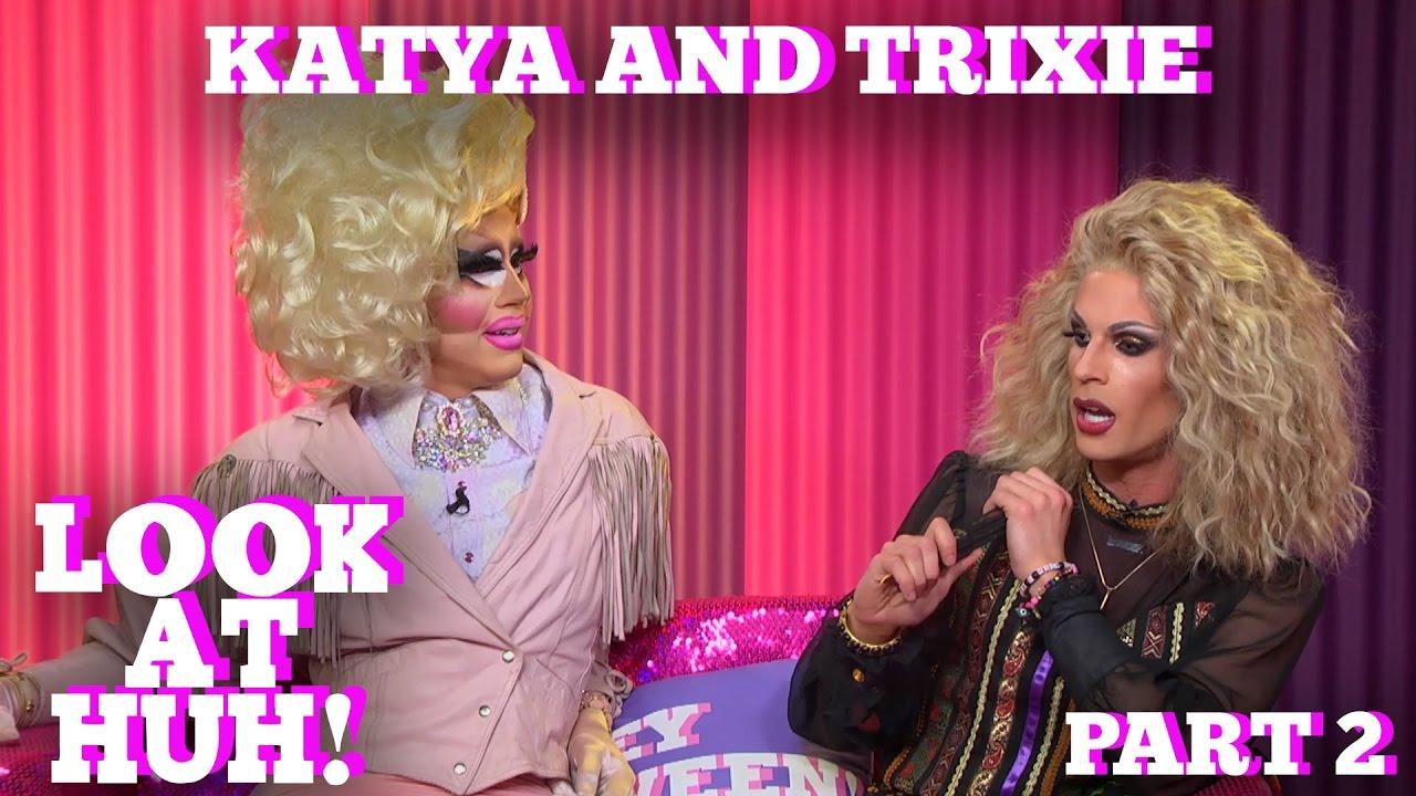 TRIXIE & KATYA on LOOK AT HUH! PT 2