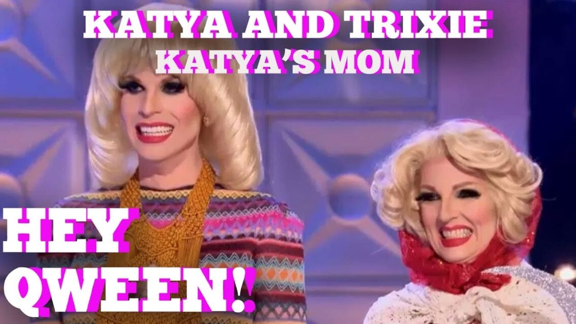 Katya's Mom On RuPaul's Drag Race All Stars: Hey Qween! BONUS