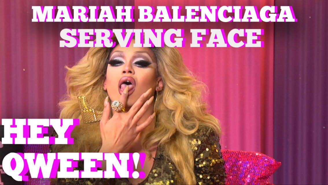 Mariah Balenciaga SERVES FACE: Hey Qween! HIGHLIGHT