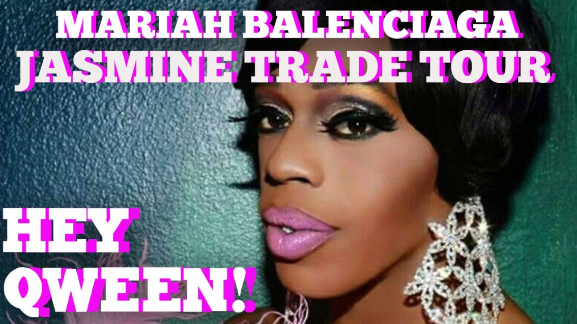 Mariah Balenciaga On Jasmine Masters' Tour Trade: Hey Qween! BONUS