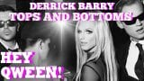 Hey Qween! HIGHLIGHT!: Who Are The Tops & Bottoms In Derrick Barry's Throuple?
