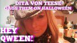 Hey Qween! HIGHLIGHT: Dita Von Teese Gags Them On Halloween!!