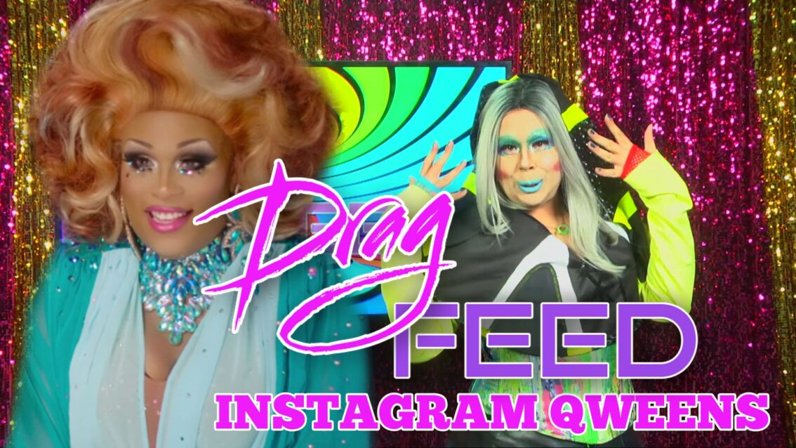 """Peppermint, Pearl, Dita Ritz and MORE! """"Insta Qweens"""" 