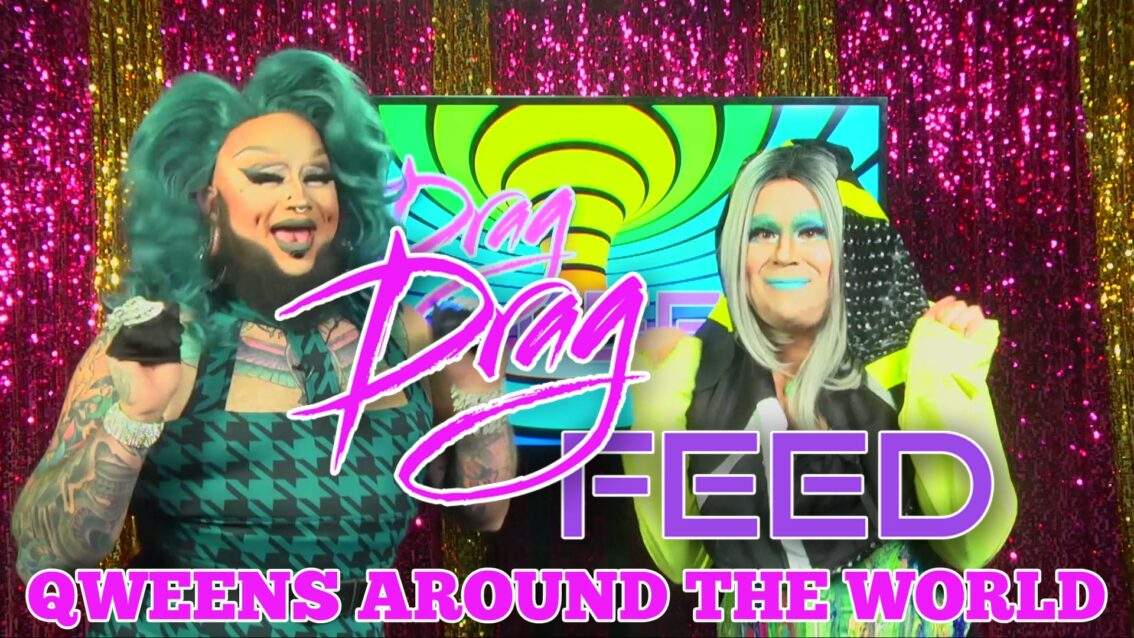"Nina Flowers, Jessica L'Whor AND MORE! ""Qweens Around The World ""