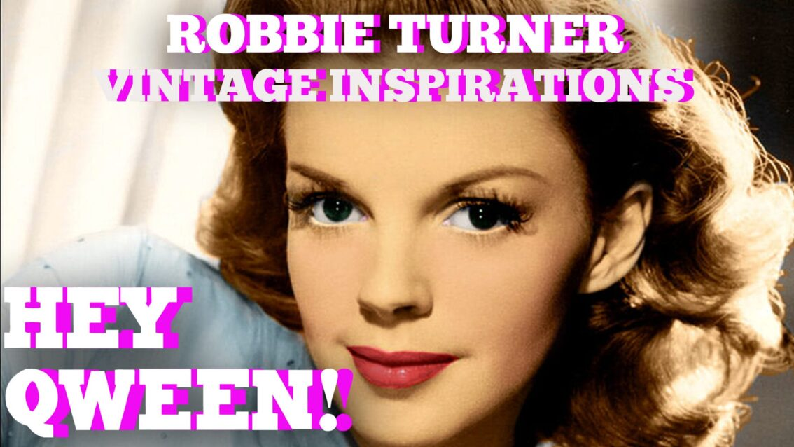 Hey Qween! BONUS: Robbie Turner's Vintage Movie Star Inspiration
