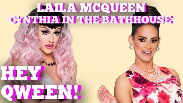 When Laila McQueen Met Cynthia Lee Fontaine At The Bathhouse: Hey Qween! Highlight