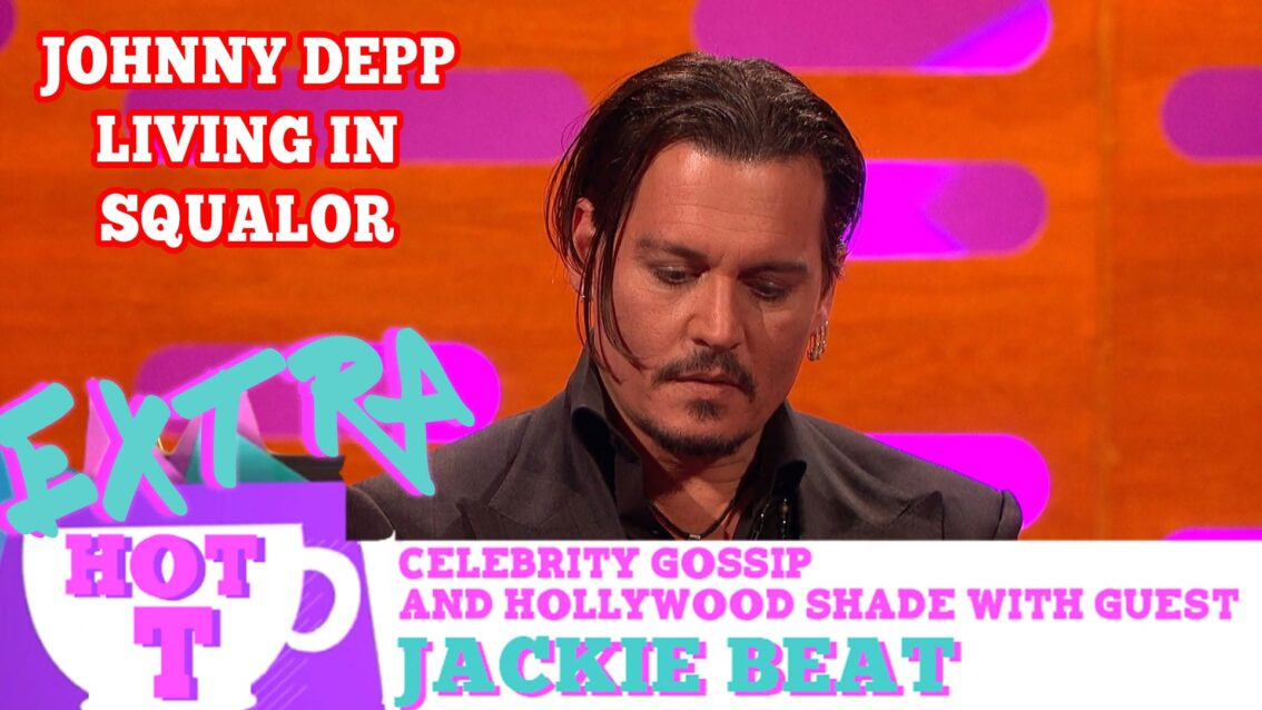 Johnny Depp Living In Squalor?: Extra Hot T with Jackie Beat
