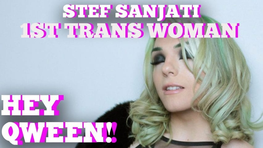 Stef Sanjati On The 1st Trans Woman She Ever Met: Hey Qween HIGHLIGHT Photo