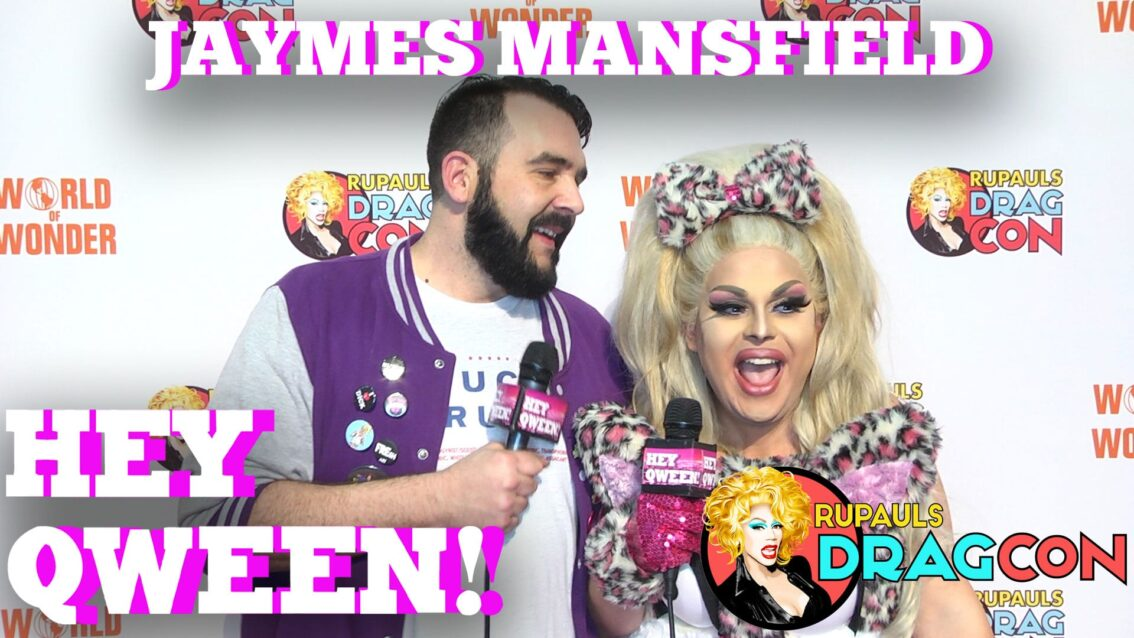 Jaymes Mansfield's Top 3 Drag Moments Of ALL TIME At Dragcon 2017 On Hey Qween!