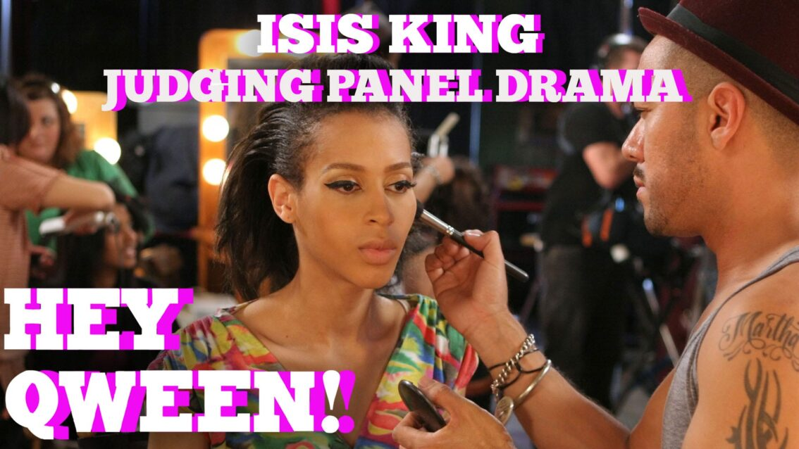 Isis King On America's Next Top Model Judging Panel Drama: Hey Qween! BONUS
