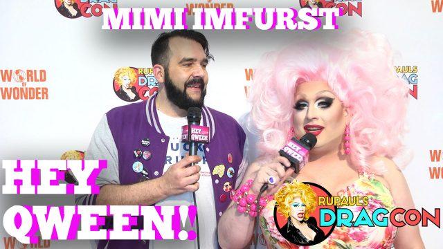 Mimi Imfurst On Alyssa Edwards Backstage Drama At DragCon 2017 On Hey Qween!