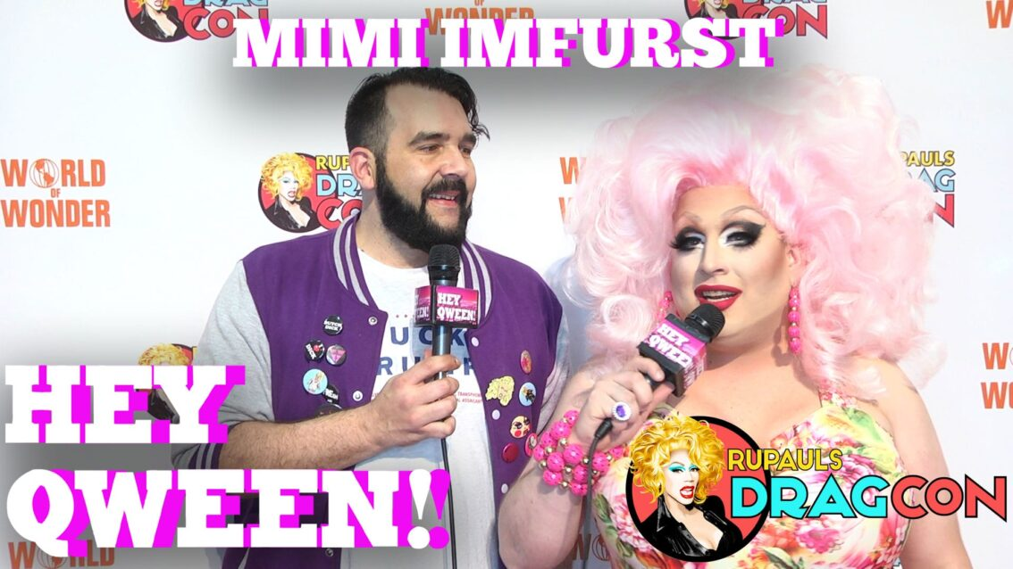 Mimi Imfurst On Alyssa Edwards Backstage Drama At DragCon 2017 On Hey Qween!