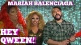 MARIAH BALENCIAGA on HEY QWEEN! with Jonny McGovern PROMO