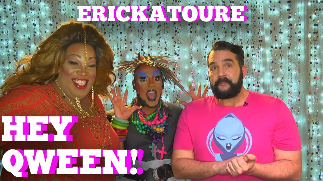 Erickatoure On Hey Qween! With Jonny McGovern PROMO