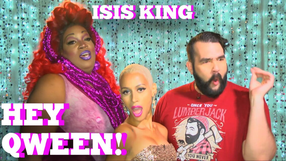 ISIS KING on HEY QWEEN! with Jonny McGovern PROMO