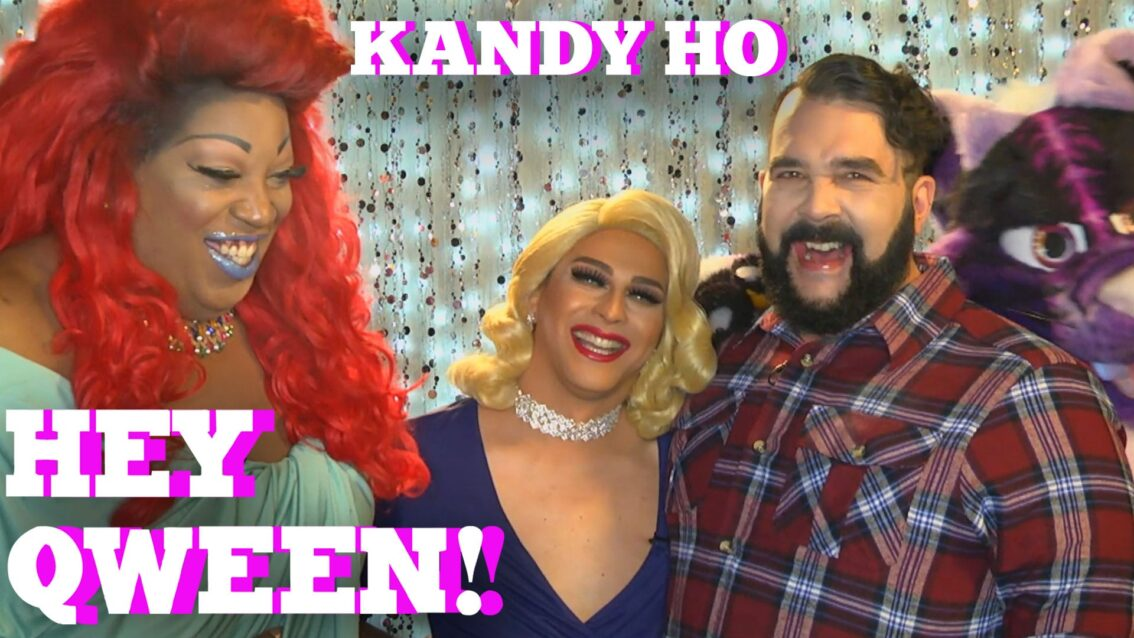 KANDY HO on HEY QWEEN! with Jonny McGovern PROMO