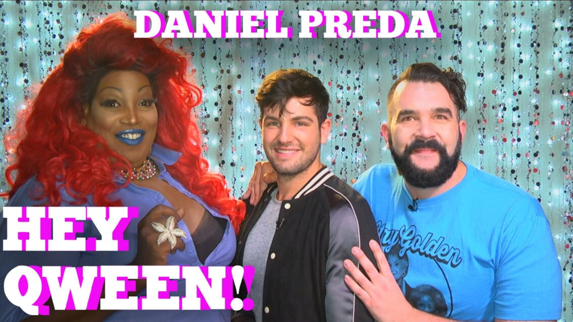 DANIEL PREDA on HEY QWEEN with Jonny McGovern PROMO