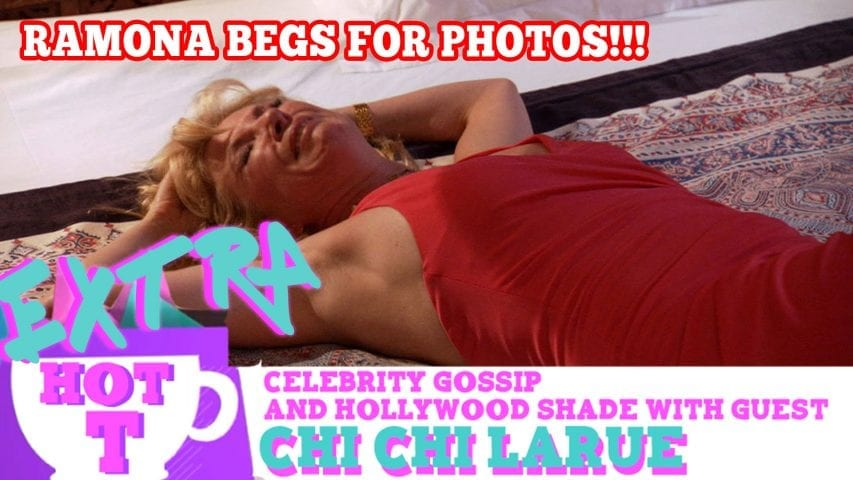 Real Housewife Ramona Singer BEGS To Be Photographed!!: Extra Hot T with Chi Chi LaRue Photo