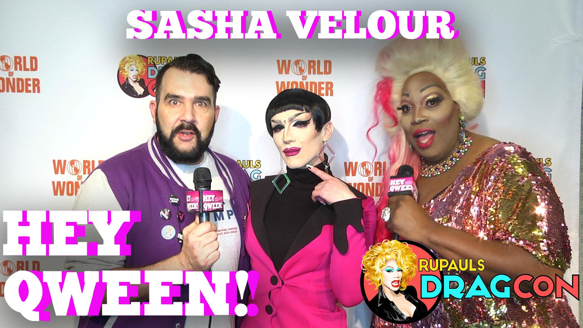 Sasha Velour on Hey Qween LIVE! At DragCon2017