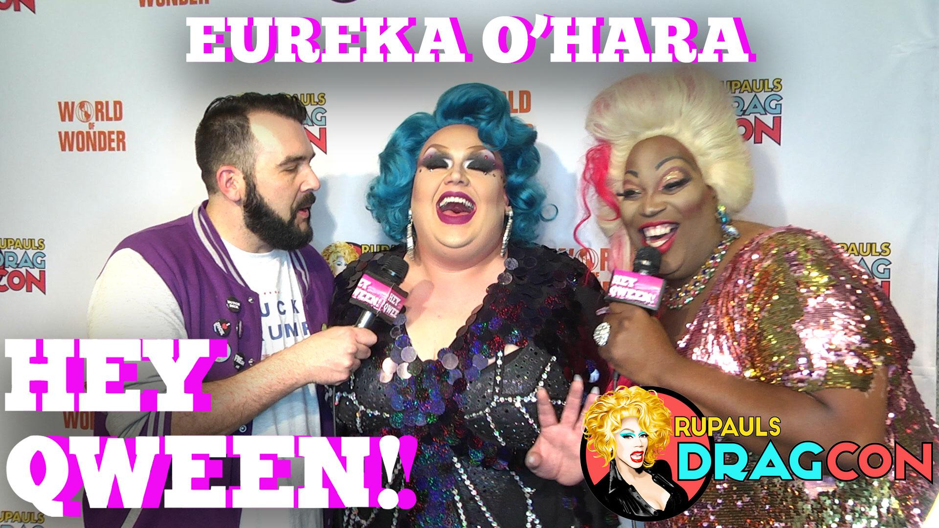 Eureka O'Hara At DragCon 2017 On Hey Qween!