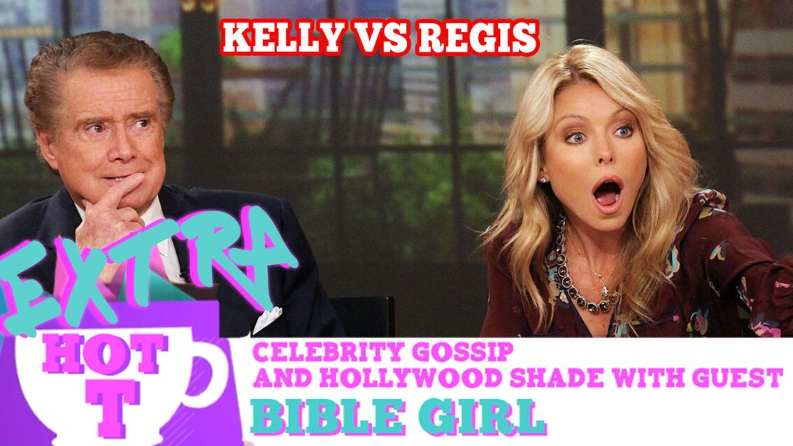 Kelly Ripa vs. Regis Philbin –Nasty Feud Exposed!: Extra Hot T with Bible Girl