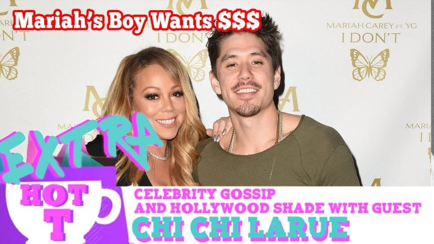 Mariah's Boy Toy Wants Buck: Extra Hot T with Chi Chi LaRue Photo