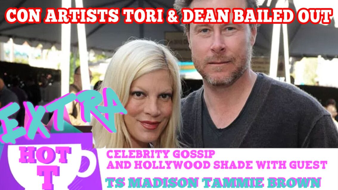 Con Artists Tori & Dean Bailed Out Again!: Extra Hot T with TAMMIE BROWN & TS MADISON