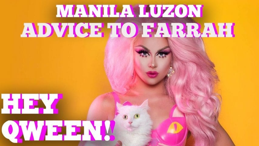 Manila Luzon's Advice To Farrah Moan & Drag Race Season 9 Qweens: Hey Qween HIGHLIGHT Photo