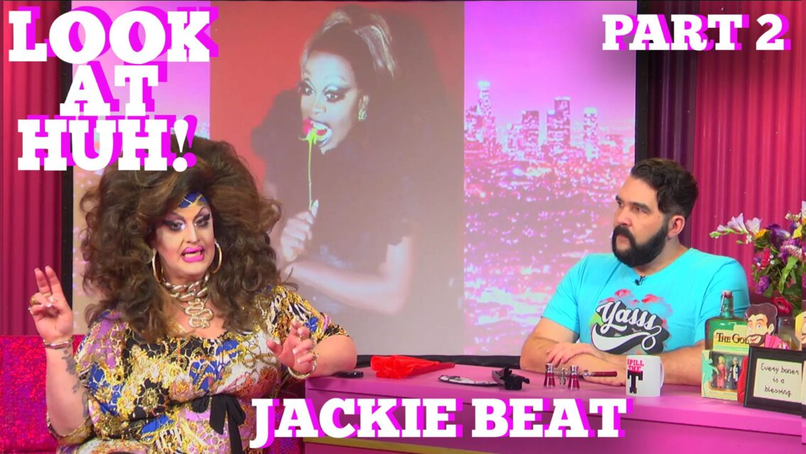 JACKIE BEAT on LOOK AT HUH Part 2