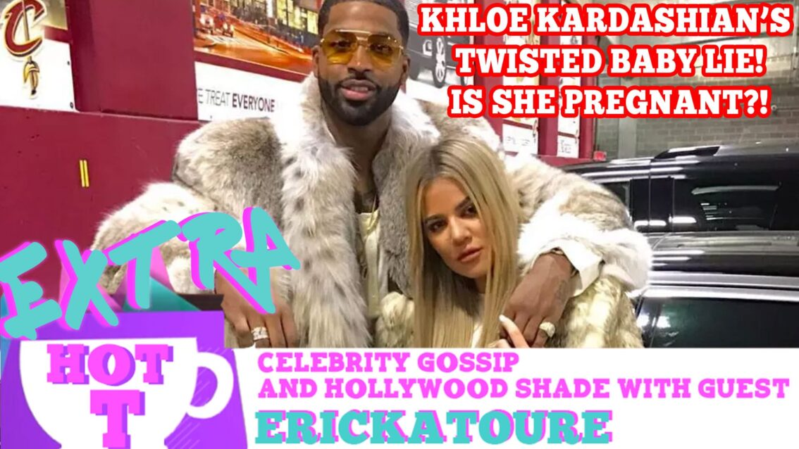 Khloe Kardashian's Twisted Baby Lie!!: Extra Hot T Season Finale